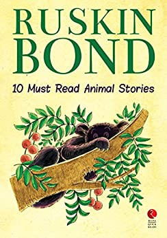 Ten Must Read Animal Stories (Rupa Quick Reads) by [Ruskin Bond]