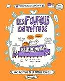 Les Foufous, Tome 2 - Les Foufous en voiture