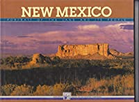 New Mexico: Portrait of the Land and the People (NEW MEXICO GEOGRAPHIC SERIES)