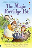 The Magic Porridge Pot (First Reading Level 3)