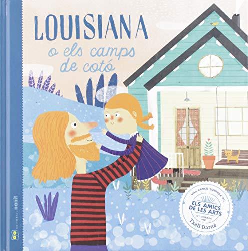Louisiana o els camps de cotó: Una cançó contada d'Els Amics de les Arts