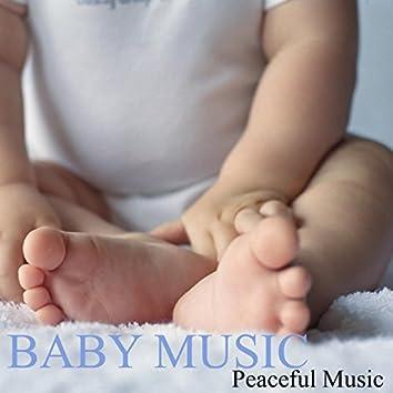 Baby Music - Peaceful Music