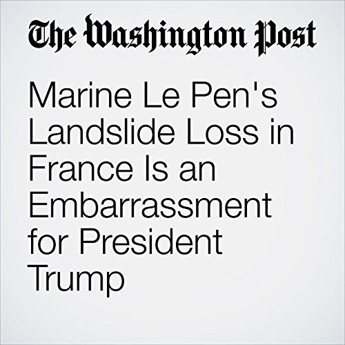 Marine Le Pen's Landslide Loss in France Is an Embarrassment for President Trump copertina