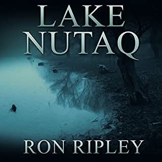 Lake Nutaq     Berkley Street Series, Book 6              By:                                                                                                                                 Ron Ripley                               Narrated by:                                                                                                                                 Thom Bowers                      Length: 6 hrs and 55 mins     76 ratings     Overall 4.5