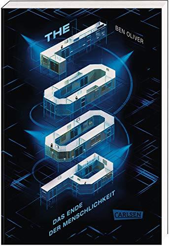 The Loop. Das Ende der Menschlichkeit (The Loop 1): Ein nervenzerfetzender Pageturner für Fans von MAZE RUNNER und DIE TRIBUTE VON PANEM