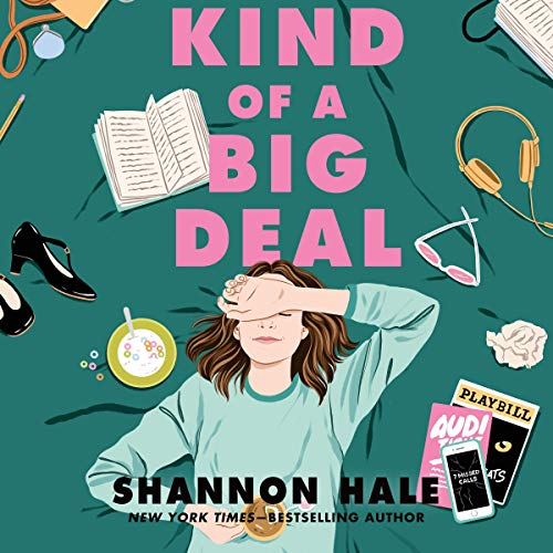 Kind of a Big Deal Audiobook By Shannon Hale cover art