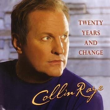 Twenty Years and Change