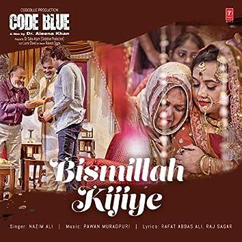 """Bismillah Kijiye (From """"Code Blue"""")"""