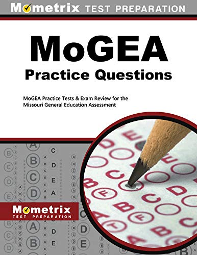 MoGEA Practice Questions (Second Set): MoGEA Practice Tests & Exam Review for the Missouri General Education Assessment (English Edition)