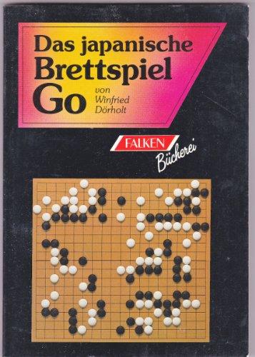 Das japanische Brettspiel GO. ( Spiele- Bibliothek).