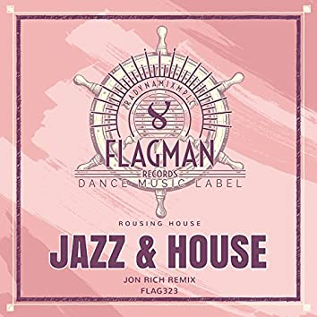 Jazz & House