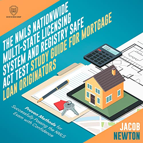 Couverture de The NMLS Nationwide Multi-State Licensing System and Registry SAFE Act Test Guide for Mortgage Loan Originators