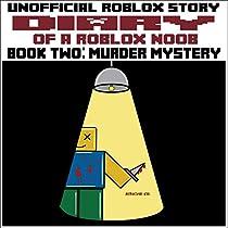 Diary Of A Roblox Noob Bee Swarm Simulator Audiobook By Diary Of A Roblox Noob Murder Mystery By Robloxia Kid Audiobook Audible Com