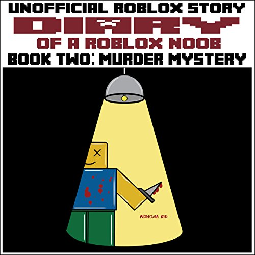 Diary of a Roblox Noob: Murder Mystery cover art
