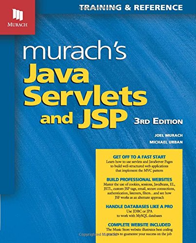 Murach's Java Servlets and JSP: Training & Reference