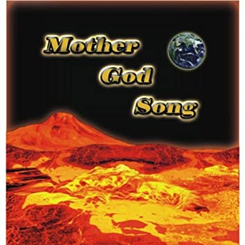 Mother God Song