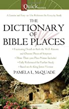 The QuickNotes Dictionary of Bible Places (QuickNotes Commentaries) by Pamela L. McQuade (2010-06-01)