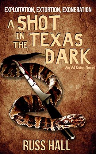 A Shot in the Texas Dark (An Al Quinn Novel Book 4)
