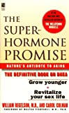 The Superhormone Promise
