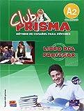 Club Prisma A2 - Libro profesor + CD: Libro del profesor