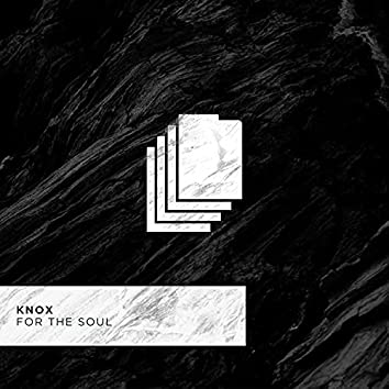 For The Soul (Extended Original Mix)