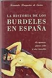Historia de los burdeles de España, la