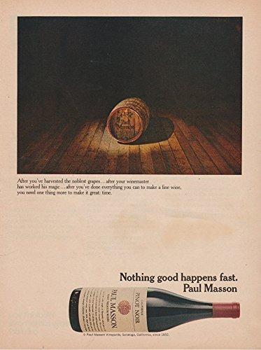 "ORIGINAL *PRINT AD* 1973 PAUL MASSON PINOT NOIR CALIFORNIA WINE "" Nothing Good Happens Fast "" VINTAGE COLOR AD - USA - NICE ORIGINAL !! (BCK)"