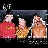 Classie Freddie Blassie (feat. Zilla Rocca) (Sheik/Volkoff Remix) [Explicit]
