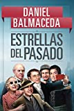 Estrellas del Pasado, de Daniel Balmaceda