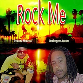 Rock Me (feat. Prince Piano)