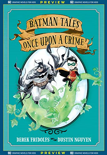 DC Graphic Novels for Kids Sneak Peeks: Batman Tales: Once Upon a Crime (2020-) #1 (English Edition)