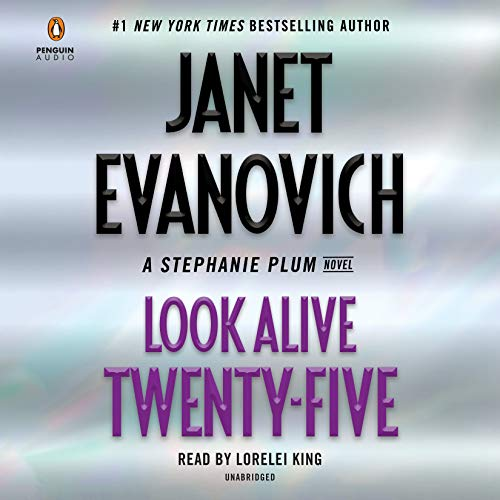Look Alive Twenty-Five     A Stephanie Plum Novel              By:                                                                                                                                 Janet Evanovich                               Narrated by:                                                                                                                                 Lorelei King                      Length: 6 hrs and 46 mins     2,791 ratings     Overall 4.5