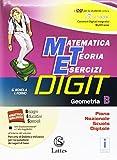 Matematica teoria esercizi digit. Geometria B. Per la Scuola media. Con e-book. Con espansione online (Vol. 2)