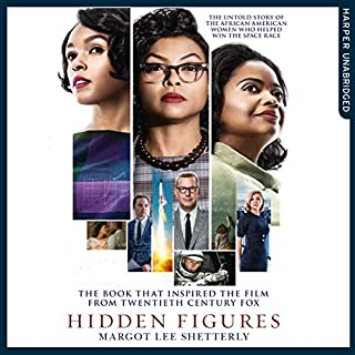 Hidden Figures: The Untold Story of the African-American Women Who Helped Win the Space Race cover art
