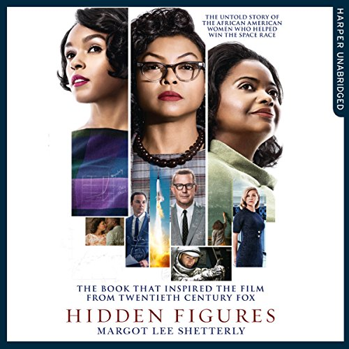 Hidden Figures: The Untold Story of the African-American Women Who Helped Win the Space Race audiobook cover art