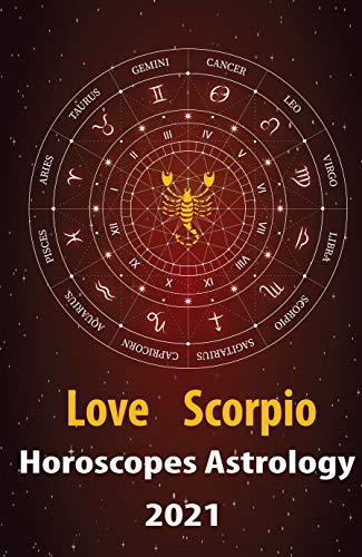 Scorpio horoscope for the year 2021 meaning