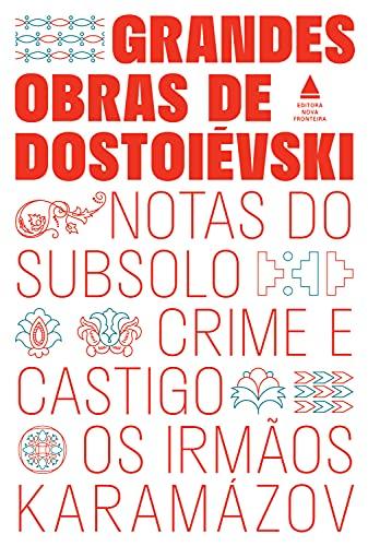 Box - Grandes obras de Dostoiévski: Os irmãos Karamázov, Crime e castigo e Notas do subsolo