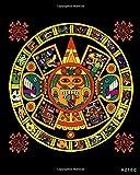 AZTEC: Mandala, Aztec Gods, Aztec Calendar, Mexican Motif, Art Aztec, Mexico History, Journal, Diary (130 Pages, 8