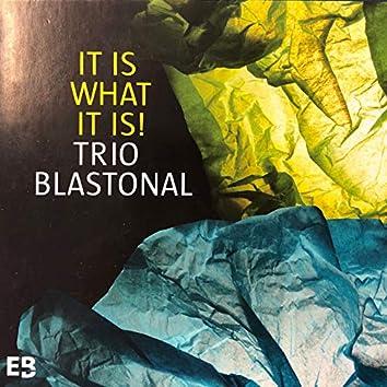 It Is What It Is (feat. Eberhard Budziat, Magnus Mehl, Stefan Kirsch)
