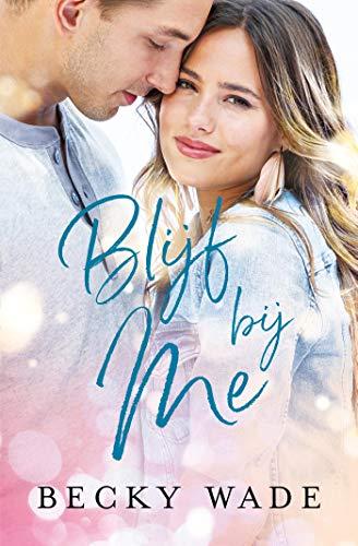 Blijf bij me (Misty River Book 1) (Dutch Edition)