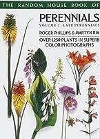 Random House Book of Perennials Volume 2: Late Perennials (Pan Garden Plants Series)
