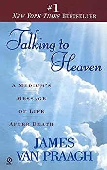 Mass Market Paperback Talking to Heaven: A Medium's Message of Life After Death Book