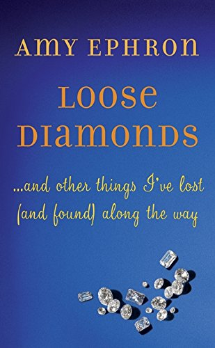 Image of Loose Diamonds: …and other things I've lost (and found) along the way
