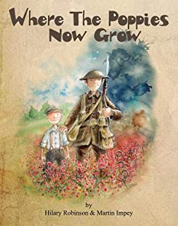 Where The Poppies Now Grow (The Poppy Series)
