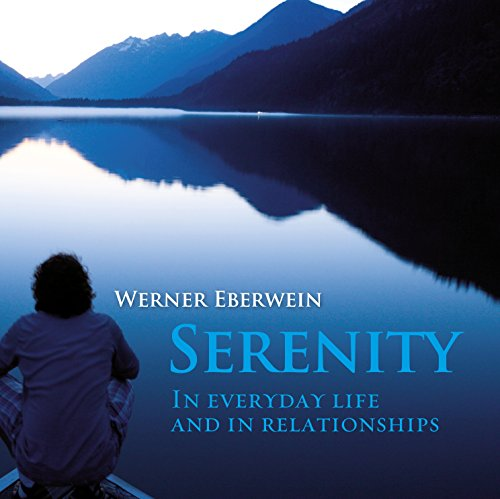 Serenity: In everyday life and in relationships audiobook cover art