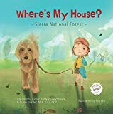 Where's My House?: Sierra National Forest