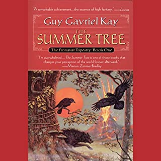 The Summer Tree     The Fionavar Tapestry, Book 1              Written by:                                                                                                                                 Guy Gavriel Kay                               Narrated by:                                                                                                                                 Simon Vance                      Length: 13 hrs and 3 mins     26 ratings     Overall 4.4