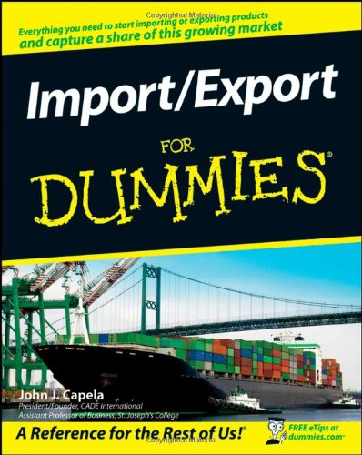 Compare Textbook Prices for Import / Export For Dummies 1 Edition ISBN 9780470260944 by Capela, John J.