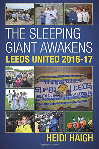 Sleeping Giant Awakens: Leeds United 2016-17