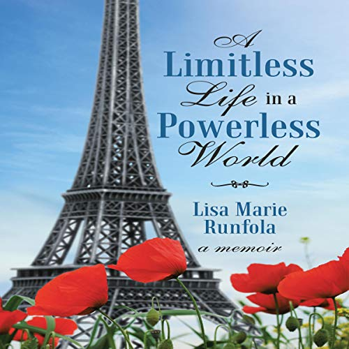A Limitless Life in a Powerless World audiobook cover art